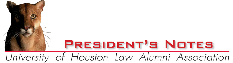 President's Note - University of Houston Law Alumni Association