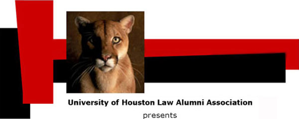 University of  Houston Law Alumni Association presents