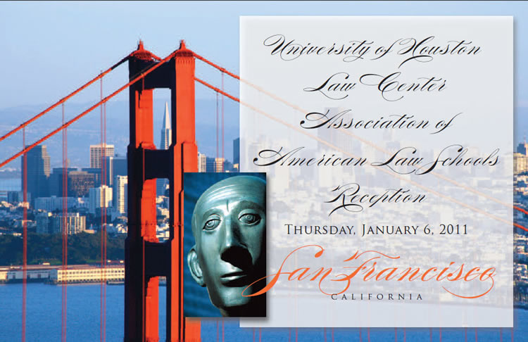 University of Houston Law Center Association of American Law Schools Reception - thursday, January 6, 2011 - San Francisco California